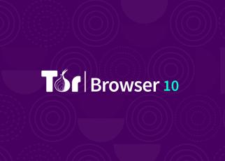 Phần mềm cung cấp tính năng bảo mật Tor Browser 10.0.7